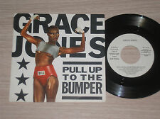"GRACE JONES - PULL UP TO THE BUMPER / LA VIE EN ROSE - 45 GIRI 7"" PROMO SPAIN"