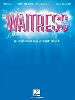 Waitress : The Irresistible New Broadway Musical - Vocal Selections, Paperbac...