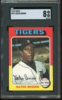 1975 Topps #371 Gates Brown SGC Graded 8 = PSA 8?  *Tough Card*!   Tigers