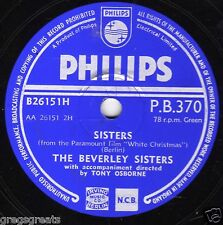 "GREAT BEVERLEY SISTERS 78rpm "" SISTERS / THE MAMA DOLL SONG ""  PHILIPS PB 370 EX"