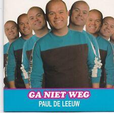 Paul De Leeuw-Ga Niet Weg cd single