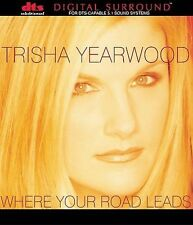 Where Your Road Leads [DTS CD] - Yearwood, Trisha (C...