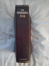 1930's Waverley The Motherhood Book For The Expectant Mother