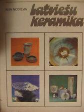 Vintage Latvian Book '' Latvian ceramics 1960 -1975 '' 1977 .
