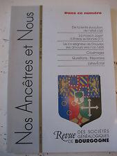 Bourgogne Revue Généalogie Nos Ancêtres et nous - N°108- 2005 Côte d'Or Nièvre