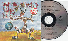 PUBLIC IMAGE LTD What The World Needs Now UK 11-track promo CD PIL John Lydon