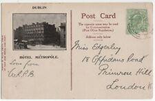 1907 Postcard HOTEL METROPOLE DUBLIN - Irish International Exhibition 1907
