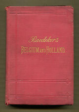 BAEDEKER'S BELGIUM AND HOLLAND by K. Baedeker - 1894 11th Revised Edition