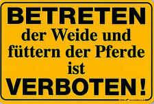 Schild Warnschild 30 x 20 cm Pferde Weide betreten verboten 308599