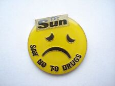 SUN NEWSPAPER 1988 SAY NO TO DRUGS OLD SMILEY FACE ACID HOUSE MUSIC PIN BADGE