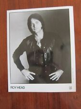 ROY HEAD  8x10 photo b
