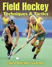 Field Hockey: Techniques and Tactics by Claire Mitchell-Taverner (Paperback, 20…