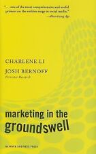 NEW - Marketing in the Groundswell by Li, Charlene; Bernoff, Josh