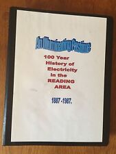 100 Year History of Electricity in Reading Area 1887-1987 by Arthur Jones.  2001