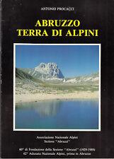 STORIA PROCACCI ANTONIO ABRUZZO TERRA DI ALPINI 1989