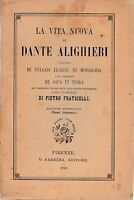 P. Fraticelli La vita nuova di Dante Alighieri Barbera ed. 1912 II° volume L5702