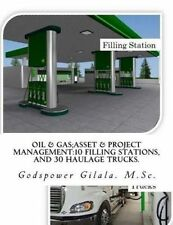 Oil & Gas;Asset & Project Management:10 Filling Stations, And 30 Haulage Trucks.