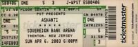 ASHANTI 2003 CHAPTER II TOUR UNUSED TRENTON, N.J. CONCERT TICKET / NMT 2 MINT