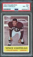 1964 Philadelphia FB Card # 32 Vince Costello Cleveland Browns PSA NM-MT 8 !!!