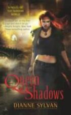 A Novel of the Shadow World: Queen of Shadows 1 by Dianne Sylvan (2010, Paperbac