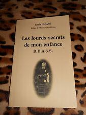 LES LOURDS SECRETS DE MON ENFANCE, D.D.A.S.S. - Emile Lamare - 2008