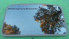 2003 BUICK REGAL YEAR SPECIFIC SUNROOF GLASS  NO ACCIDENT OEM FREE SHIPPING!