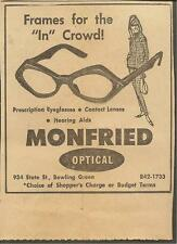 VINTAGE AD FOR MONFRIED OPTICAL - BOWLING GREEN, KY 1960's