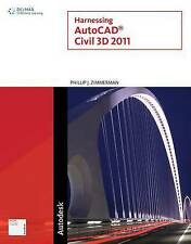 USED (GD) Harnessing AutoCAD Civil 3D 2011 (Autodesk) by Phillip J. Zimmerman