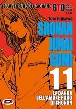 SHONAN JUNAI GUMI 11 - TORU FUJISAWA - AVVENTURE DEL GIOVANE GTO - MANGA DYNIT