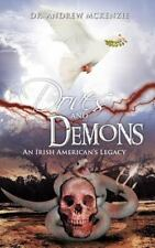 Doves and Demons : An Irish American's Legacy by Andrew Mckenzie (2012,...