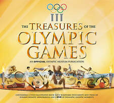 The Treasures of the Olympic Games: An Official Olympic Museum Publication, The