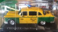 "DIE CAST "" CHECKER SAN FRANCISCO - 1980 "" 1/43 TAXI SCALA 1/43"
