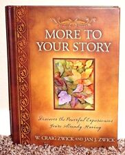MORE TO YOUR STORY DISCOVER POWERFUL EXPERIENCES YOUR HAVING by Zwick 1ED MORMON