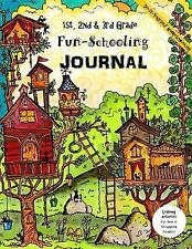 1st, 2nd & 3rd Grade Fun-Schooling Journal   -   Do-It-Yourself Homeschooling: L