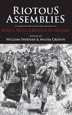 Riotous Assemblies: Rebels, Riots & Revolts in Ireland-ExLibrary
