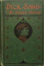Jules Verne: Dick Sand, or, A Captain at Fifteen (A. L. Burt Company, 1905)