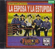 Furor del Norte La esposa y La Estupida CD New Nuevo sealed