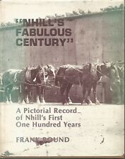 NHILL'S FABULOUS CENTURY HCDJ by FRANK BOUND a pictorial record