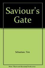 Saviour's Gate-Tim Sebastian