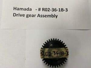 Hamada Drive Gear Assembly  -  #R02-36-1B-3