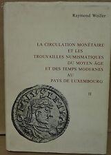 La Circulation Monetaire Et Les Trouvailles Numismatiques Du Moyen Age Weiller