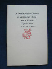 DISTINGUISHED BRITON IN AMERICAN SKIES, CAPITAL AIRLINES - NEWCOMEN SOCIETY 1957