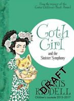 Goth Girl and the Sinister Symphony by Chris Riddell 9781447277965 | Brand New