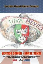 Sentido Común - Horse Sense : Libro Primero: Diálogos Del Moyo y el Profe y...