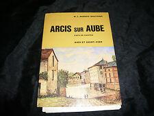 Babeau-Vauthier M. L.  Arcis Sur Aube Pays De Danton Hier Et Avant-Hier région