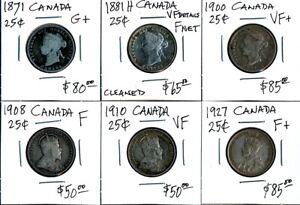 6 OLD CANADA 25¢ (1871-1927) CV $415 USD > COLLECTIBLES > SEE PIX > NO RSRV