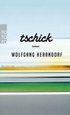 Wolfgang Herrndorf Tschick