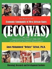 The Role of the Economic Community of the West African States : Ecowas...