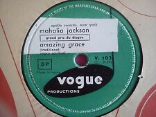 78 TOURS MAHALIA JACKSON-AMAZING GRACE/TIRED