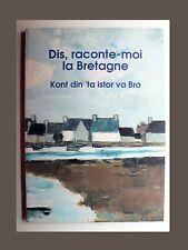DIS, RACONTE-MOI LA BRETAGNE par 1500 enfants du Finistère SKOLIG-AL-LOUARN 1992